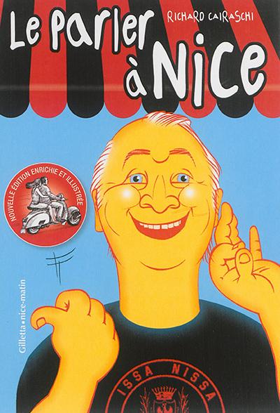 Le parler à Nice : petit lexique à l'attention des intéressés