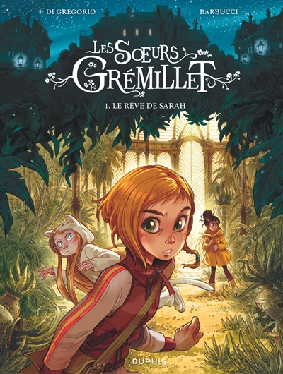 Le rêve de Sarah : Les sorcières de Grémillet / scénario Di Grégorio | Di Gregorio, Giovanni