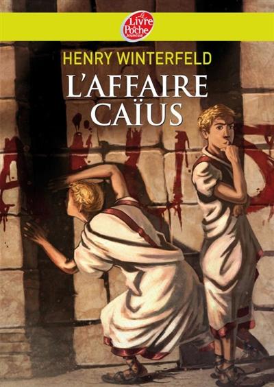 L' affaire Caïus / Henry Winterfeld | Winterfeld, Henry (1901-1990). Auteur
