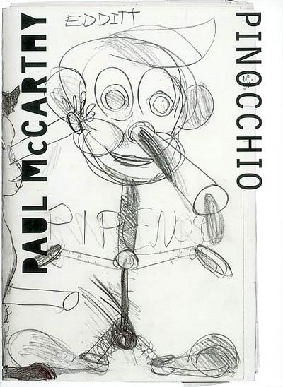 "Paul McCarthy, ""Pinocchio"" |"