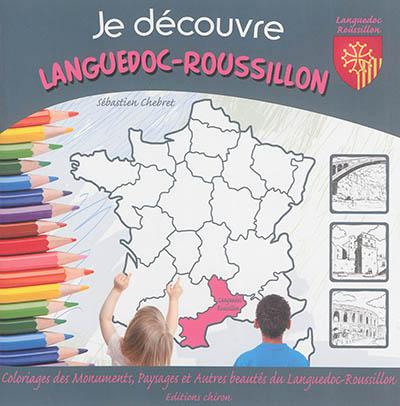 Je découvre le Languedoc-Roussillon : coloriage des monuments, paysages et autres beautés du Languedoc-Roussillon