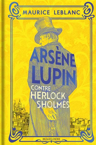 Arsène Lupin. Arsène Lupin contre Herlock Sholmès