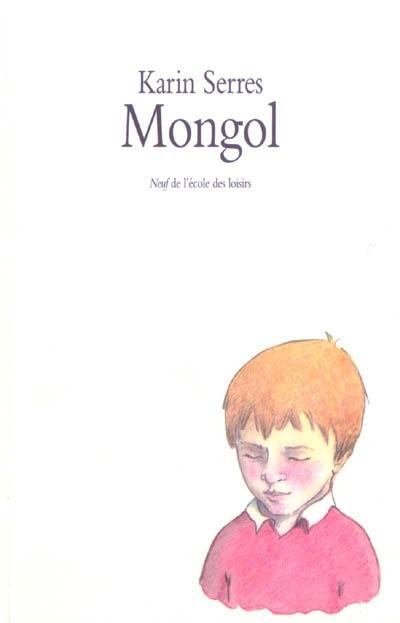 Mongol | Serres, Karin (1967-....)