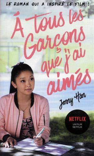 Les amours de Lara Jean. 1, A tous les garçons que j'ai toujours aimés / Jenny Han | Han, Jenny. Auteur