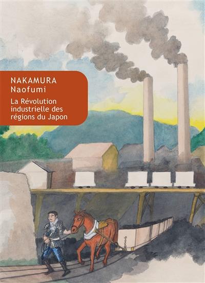 La révolution industrielle des régions du Japon