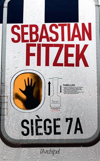 Siège 7A / Sebastian Fitzek | Fitzek, Sebastian (1971-....)