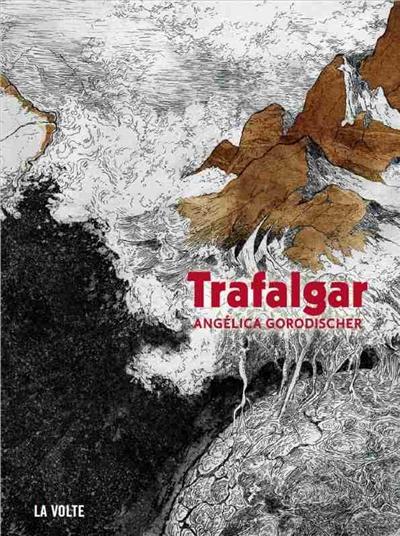 Trafalgar   Gorodischer, Angélica (1929-....). Auteur