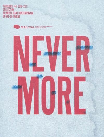 Parcours #4 2010-2011 : Nevermore | Fabre, Alexia (1967-....). Directeur de publication