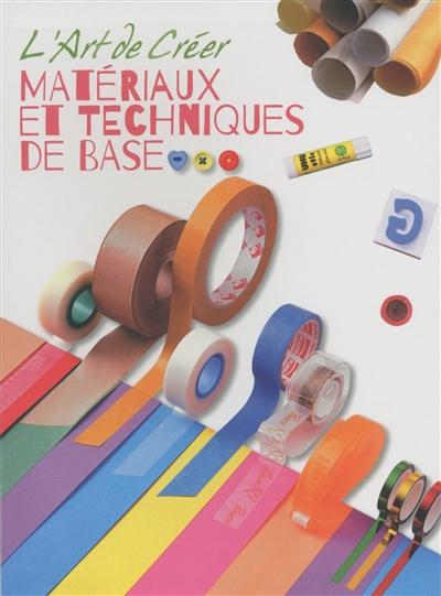 Matériaux et techniques de base |