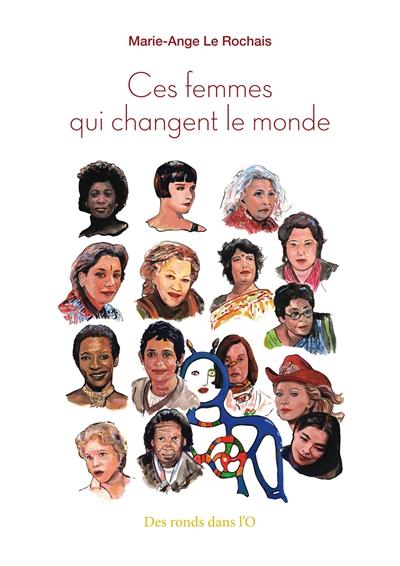 Ces femmes qui changent le monde |