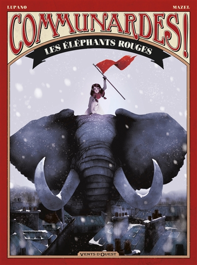 éléphants rouges (Les) | Lupano (1971-....). Auteur