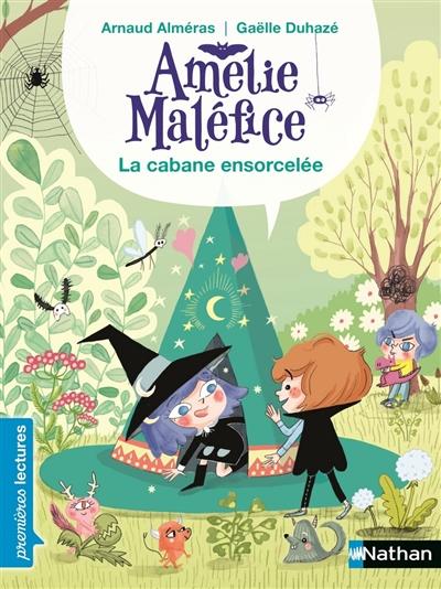 La cabane ensorcelée / texte d'Arnaud Alméras | Alméras, Arnaud (1967-....). Auteur