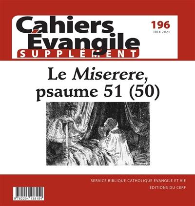 Cahiers Evangile, supplément, n° 196. Le Miserere, psaume 51 (50)