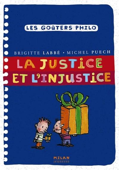 La justice et l'injustice | Puech, Michel. Auteur