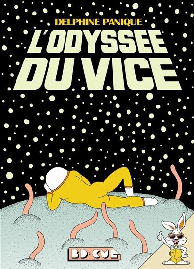 L'odyssée du vice | Delphine Panique (1981-....). Auteur