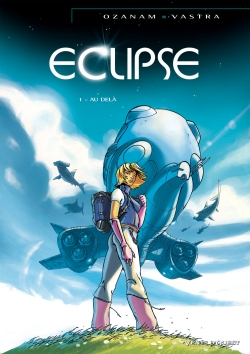 Eclipse. Vol. 1. Au-delà
