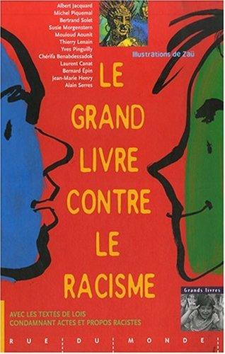 Le grand livre contre le racisme  