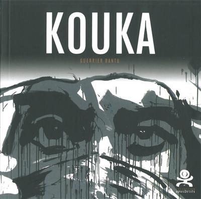 Kouka : guerrier bantu / textes Philippe Ruchmann | Ruchmann, Philippe, auteur