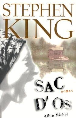 Sac d'os | King, Stephen (1947-....). Auteur