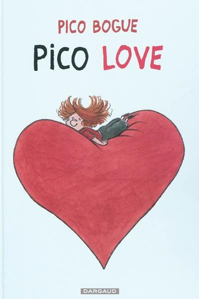 Pico love / Dominique Roques | Roques, Dominique (1948-....). Auteur