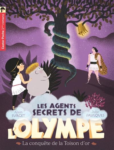 Les agents secrets de l'Olympe. Vol. 7. La conquête de la Toison d'or