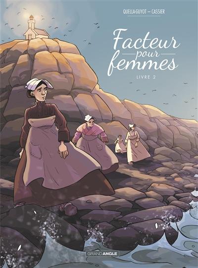 Facteur pour femmes. Vol. 2