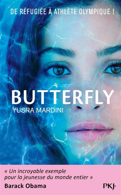 Butterfly   Mardini, Yusra (1998-....). Auteur