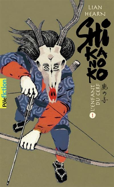 Shikanoko. Vol. 1. L'enfant du cerf