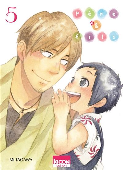 Père & fils. 5 | Tagawa, Mi. Auteur