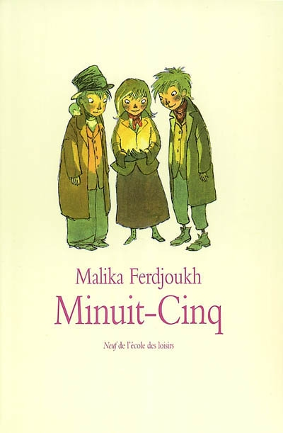 Minuit-Cinq / Malika Ferdjoukh | Ferdjoukh, Malika. Auteur