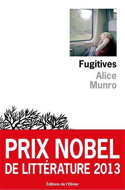 Fugitives : [nouvelles] / Alice Munro | Munro, Alice (1931-....). Auteur