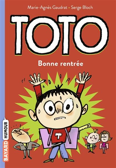 Toto. Vol. 3. Bonne rentrée Toto !