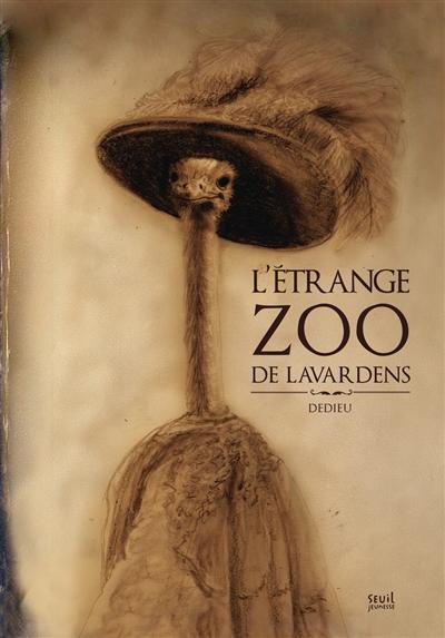 étrange zoo de Lavardens (L') | Dedieu, Thierry (1955-....). Auteur
