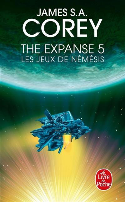 The expanse. Vol. 5. Les jeux de Némésis