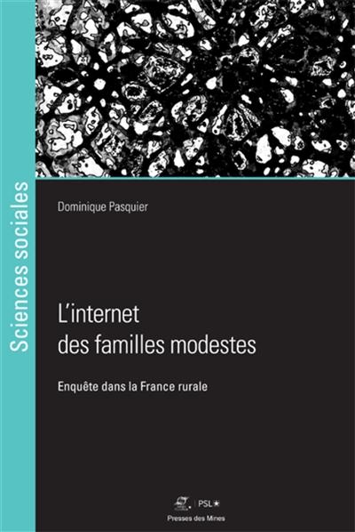 Internet des familles modestes (L') : enquête dans la France rurale |