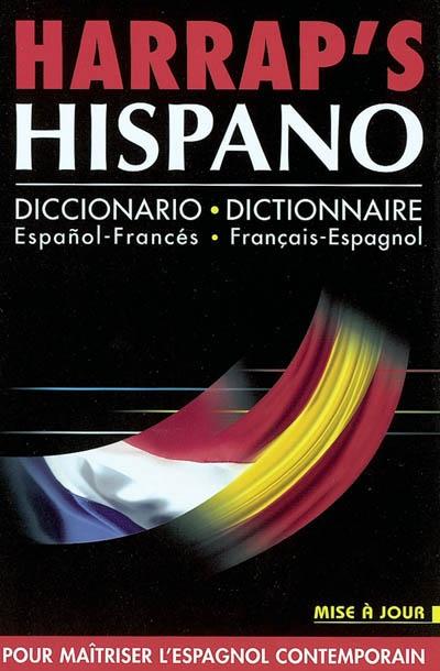 Harrap's hispano : dictionnaire espagnol-français, français-espagnol | Vidal, Jean-Paul (19..-....) - hispaniste