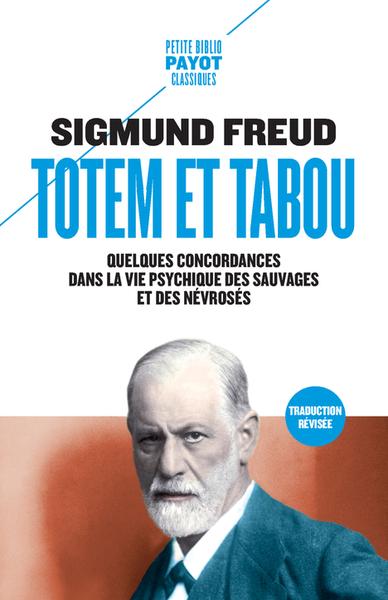 Totem et tabou : quelques concordances dans la vie psychique des sauvages et des névrosés