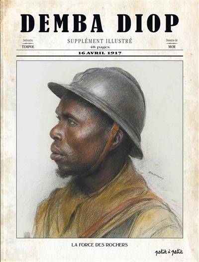 Demba Diop : un Tirailleur sénégalais dans la Grande guerre / scénario, TemPoe | TemPoe. Auteur