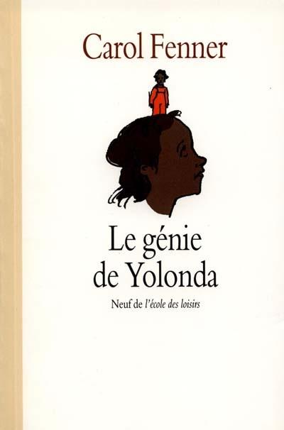 génie de Yolanda (Le)   Fenner, Carol. Auteur