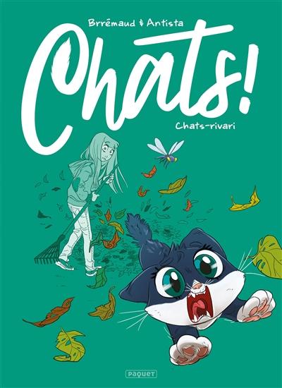 Chats !. Vol. 3. Chats-rivari