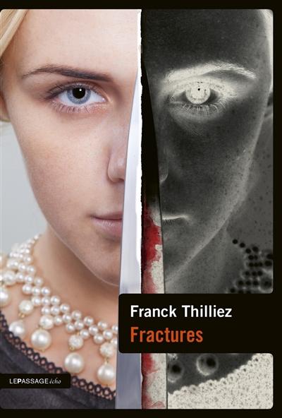 Fractures : thriller