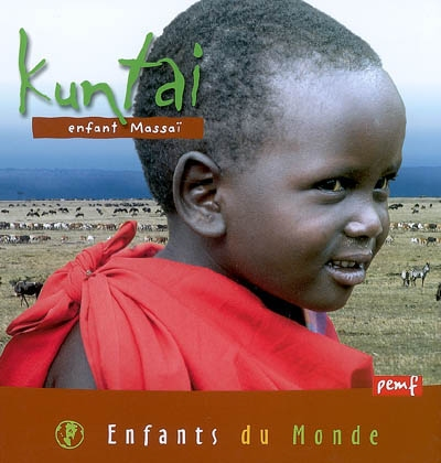Kuntaï : Enfant massaï / Muriel Nicolotti | Nicolotti, Muriel. Auteur