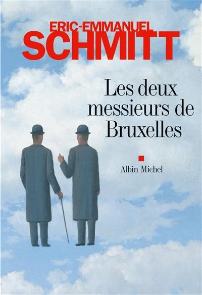 Les deux messieurs de Bruxelles / Eric-Emmanuel Schmitt | Schmitt, Eric-Emmanuel. Auteur