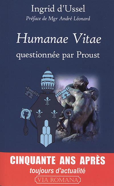 Humanae vitae questionnée par Proust