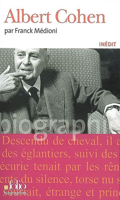 Albert Cohen   Médioni, Franck. Auteur