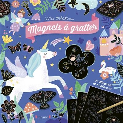 Magnets à gratter : licornes et féeries
