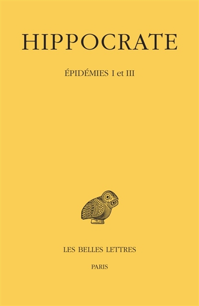 Oeuvres complètes. Vol. 4-1. Epidémies I et III