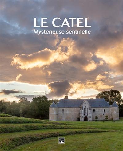 Le Catel : mystérieuse sentinelle