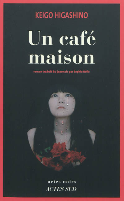 Un café maison | Keigo Higashino (1958-....). Auteur