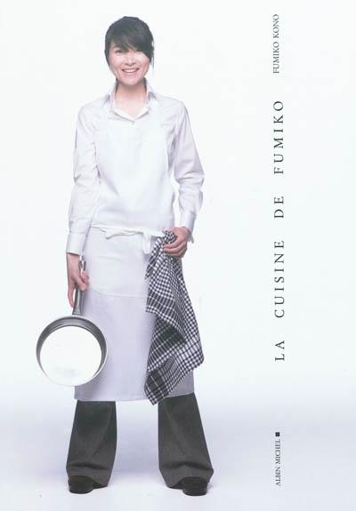 La cuisine de Fumiko | Kono, Fumiko (1969-....). Auteur